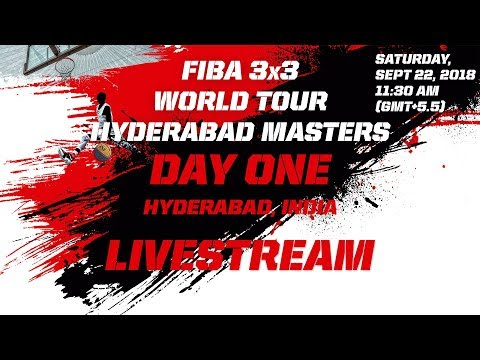 RE-LIVE — FIBA 3×3 World Tour 2018 — Hyderabad Masters | Day One